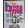 Revista Caras - A Historia Da Bossa Nova Numeros 1,2,3
