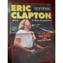 Eric Clapton. O Deus Da Guitarra (som Três) Não Tem Cd