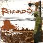 Cd Renegado - Do Iapoque A Nova Yorque - Novo***