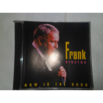 Cd Nacional - Frank Sinatra - Now Is The Hour