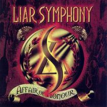 Cd Liar Symphony - Affair Of Honour (megahard)