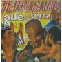 Cd Terrasamba - Auê Do Terra - Frete Gratis