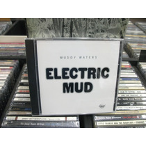 Cd - Muddy Waters - Electric Mud - Lacrado - Importado