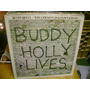 Lp Buddy Holly - Buddy Live The Best Of Import Exc R$ 60,00