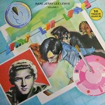 Rare Jerry Lee Lewis - Volume 1