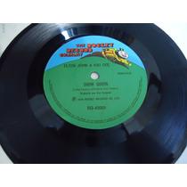 Compacto Vinil - Elton John E Kiki Dee