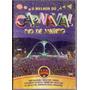 Dvd O Melhor Do Carnaval - Rio De Janeiro 2009 A 2011 - Novo