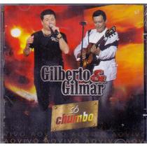 Cd Gilberto & Gilmar - Só Chumbo Ao Vivo - Novo***