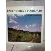 Lp Raul Torres E Florêncio Mourão Da Porteira Raro