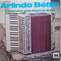 Lp Arlindo Béttio (o Sanfoneiro Mais Alegre Do Brasil)