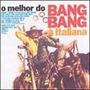 Cd O Melhor Do Bang Bang À Italiana - Novo Lacrado Original