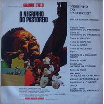 Negrinho Do Pastoreio Lp Trilha Do Filme-grande Otelo-1973