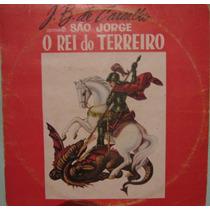 J.b.de Carvalho - Apresenta São Jorge Rei Terreiro - 1970/81