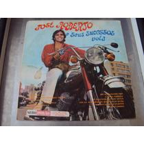 Lp José Roberto E Seus Sucessos Vol 3 - 1970 - Original