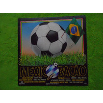Lp Mexicoração Copa Do Mundo 86- Copa Do Mundo Mexico