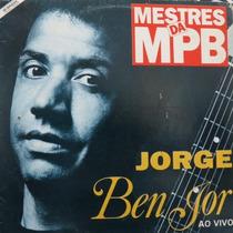 Lp Jorge Ben Jor Ao Vivo - Vinil Raro