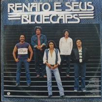 Lp Renato E Seus Blue Caps - O Melhor De Renato Vinil Raro