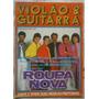 Violão & Guitarra Nº 149 -roupa Nova - Cante E Toque Músicas