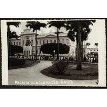 Cartão Postal Antigo Salvador Bahia Palacio Da Aclamação