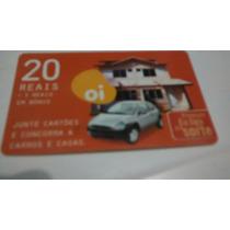 Cartão Telefônico Oi Casa Carro R$ 20,00 Para Colecionador