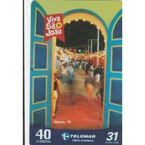 Cartão Telefonico Telemar - Caruaru - Viva São João - F