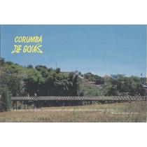 2632 - Postal Corumba De Goias, G O - Ponte Sobre O Rio Coru