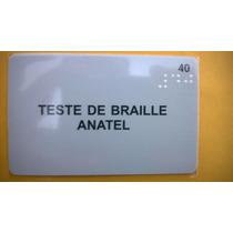 Cartão Telefônico Raro Teste De Braille Anatel Daruma