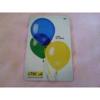 357 - Cartão Ctbc 52 Anos - 40 Un - Tir. 150.000