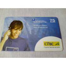 595 - Cartão Ctbc Dia Do Cliente - 75 Un - Tir. 30.000