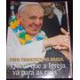Revista Veja Especialnº 31 Jul 2013- Papa Francisco No Brasi
