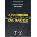 Livro Digital - A Economia Da Saúde