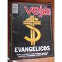Veja - Evangélicos. Como A Religião Está Ajudando Pessoas Hu