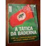 Veja - A Tática Da Baderna/ Christian Jacq