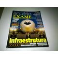 Revista Anuário Exame Infraestrutura 2010/2011.
