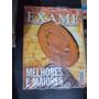 Exame Especial Melhores E Maiores 2002. As 500 Maiores...