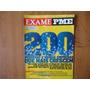 Exame Pme #28 Agosto 2010 200 Pequenas E Médias Empresas
