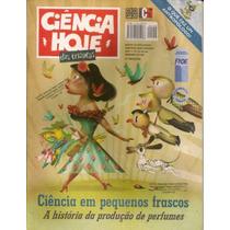 Ciência Hoje Das Crianças - Ano 17 N.º 153 *2004*