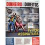 Revista Dinheiro E Direitos -31- Tv Por Assinatura- Cdlandia
