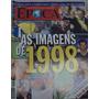 Revista Época De 28 De Dezembro De 1998 - Excelente Estado!