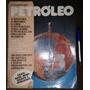 Revista Petróleo Ano 1 Nº 1 Documento Abril 1 1975 Raridade