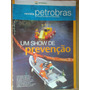 Revista Petrobrás Um Show De Prevenção N°121 Janeiro 2007