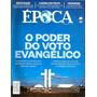 Época 849 * 08/09/14 * O Poder Do Voto Evangélico