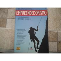 Livro Empreendedorismo Transformando Idéias Em Negócios