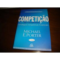 Competição Estrategias Competitivas Essenciais - Michael
