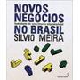 Novos Negócios No Brasil + Marketing Para Século Xxi - Novos