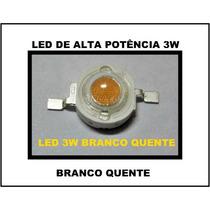 Led De Alta Potência 3w - 04 Peças= 25reais/frete Grátis(cr)