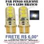 Par Lampadas Pingo T10 6 Leds Smd Branco Neon Silicone