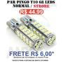Par Pingo 68 Leds T10 - 2 Funcoes Normal / Strobe Light