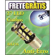 Lampada Ré Seta Pisca Alerta Led 1156 P21w Canbus Anti Erro