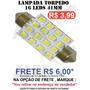 Lampada Torpedo 16 Leds Luz Teto Placa Smd Super Branca 41mm